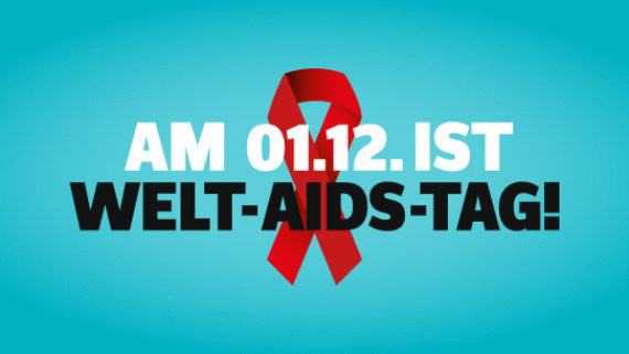 Am 1.12. ist Welt-Aids-Tag