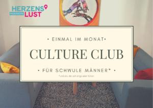 Culture Club einmal im Monat für schwule Männer